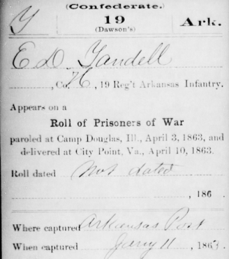 Edmond Yandell Prisioner Arkansas Post 1863. Source: Compiled Service Records of Confederate Soldiers Who Served in Organizations from the State of Arkansas, The National Archives